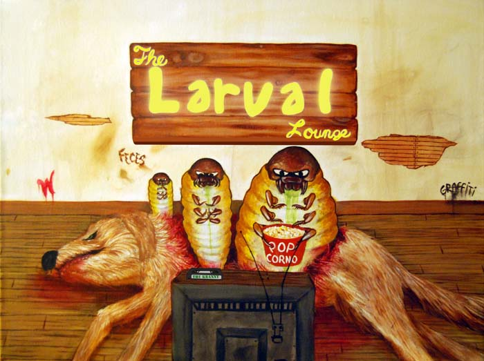 The Larval Lounge.
